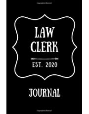 """Law Clerk Est 2020 Journal: Law Clerk Gift Idea For Men & Women 