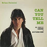 Can You Tell Me [Vinyl Maxi-Single]