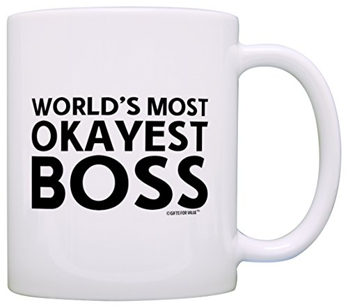 Boss Gifts World's Most Okayest Boss Manager Gifts Office Gift Coffee Mug Tea Cup White (Boss 1 Mug)