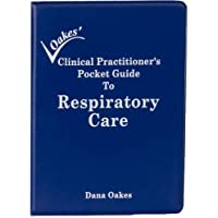 Clinical Practitioners Pocket Guide to Respiratory Care (2008 - 7th edition)