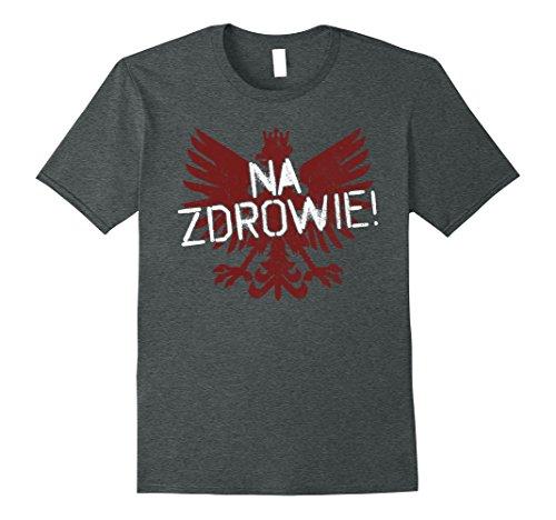Mens Na Zrowie! Polish Pride T-Shirt Large Dark Heather Mens Polish