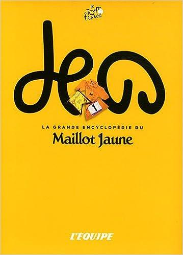 Téléchargement La grande encyclo Maillot Jaune epub, pdf