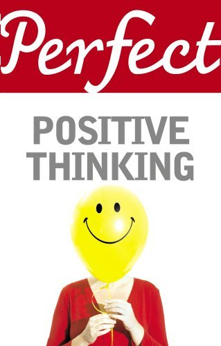Perfect Positive Thinking