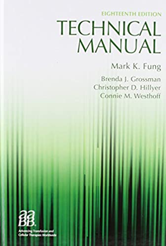technical manual 18th edition technical manual of the american rh amazon com AABB Technical Manual 18th Edition aabb technical manual 19th edition amazon