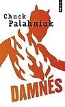 Damnés par Chuck Palahniuk