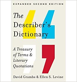 [ { The Describer's Dictionary: A Treasury of Terms & Literary Quotations (Expanded) } ] BY ( Author ) Nov-2014 [ ]