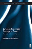 European Sustainable Carriage of Goods: The Role of Contract Law (IMLI Studies in International Maritime Law)