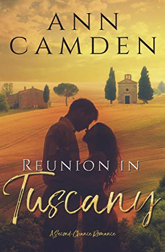 Reunion In Tuscany by Ann Camden