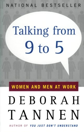 Talking from 9 to 5: Women and Men at Work by William Morrow Paperbacks