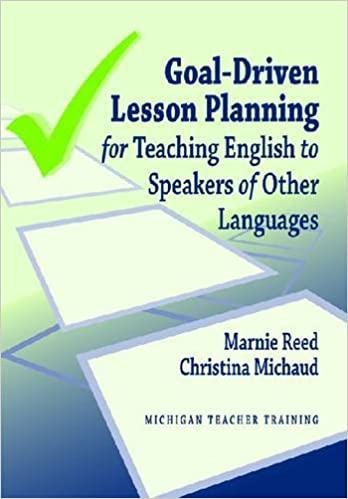 Amazon com: Goal-Driven Lesson Planning for Teaching English