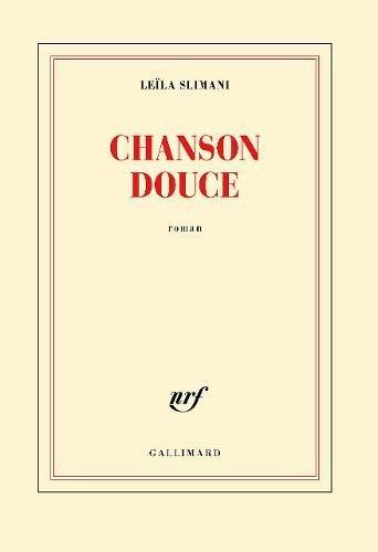CHANSON DOUCE (GONCOURT 2016)