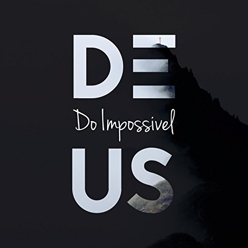 Deus do impossível by ana sepanas on amazon music amazon. Com.