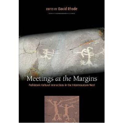 Download Meeting at the Margins: Prehistoric Cultural Interactions in the Intermountain West (Hardback) - Common pdf epub