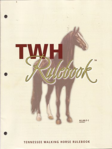 Tennessee Walking Horse Rulebook (Tn Walking Horse)