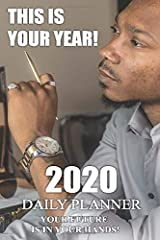 THIS IS YOUR YEAR 2020!: Your future is in your hands! Paperback