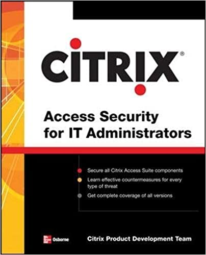 Citrix Access Security for IT Administrators: Citrix Engineering