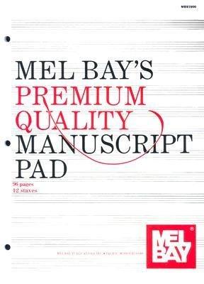 Read Online [(Premium Quality Manuscript Pad 12-Stave )] [Author: Mel Bay Publications Inc] [Jan-2000] pdf epub