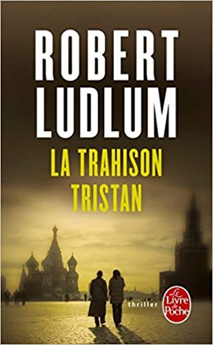 La Trahison Tristan Ldp Thrillers French Edition R
