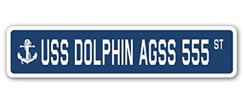 Uss Dolphin - USS DOLPHIN AGSS 555 Street Sign us navy ship veteran sailor gift