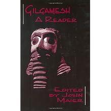 Gilgamesh: A Reader