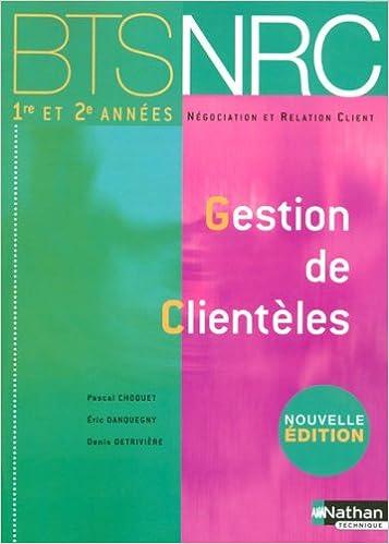Lire un Gestion de Clientèles BTS NRC 1e et 2e années pdf, epub ebook
