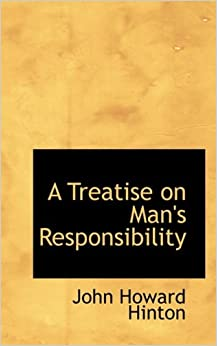 Book A Treatise on Man's Responsibility