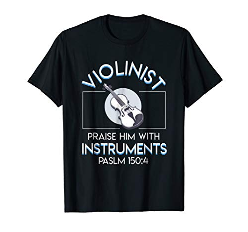 Violin Player Praise Him With Stringed Instruments Shirt