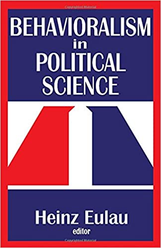 BEHAVIORALISM IN POLITICAL SCIENCE PDF