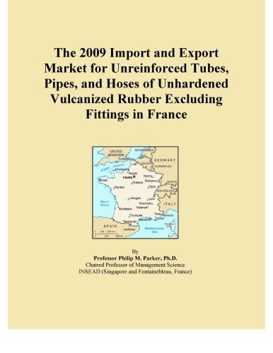 The 2009 Import and Export Market for Tubes, Pipes, and Hoses of Unhardened Vulcanized Rubber That Have Been Reinforced with Metal Excluding Fittings in Taiwan Icon Group International