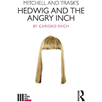 Mitchell and Trask's Hedwig and the Angry Inch (The Fourth Wall) (English Edition)