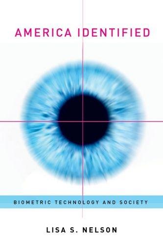 America Identified: Biometric Technology and Society (The MIT Press) PDF ePub fb2 book