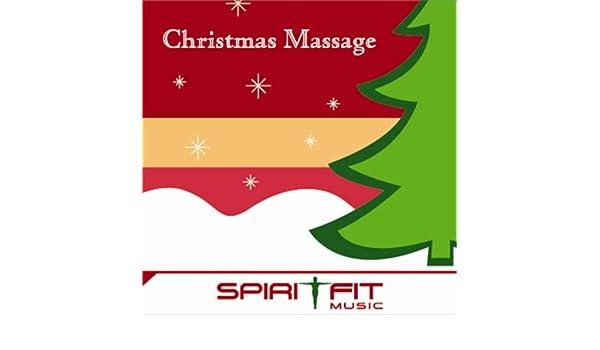 Christmas Massage by SpiritFit Music on Amazon Music - Amazon.com