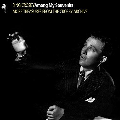 Bing Crosby - Among My Souvenirs [2 CD]