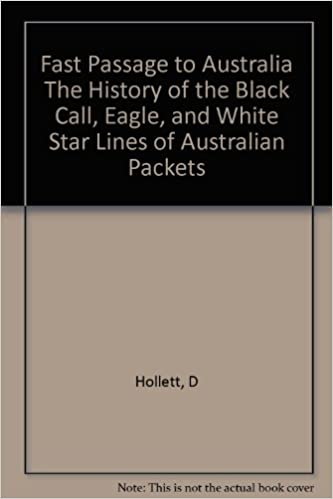 Fast Passage to Australia The History of the Black Call
