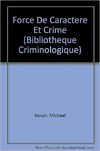 Livre gratuits Force de caractère et crime epub pdf