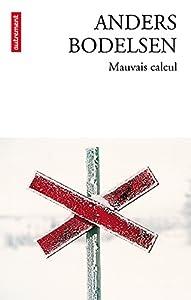 vignette de 'Mauvais calcul (Anders Bodelsen)'