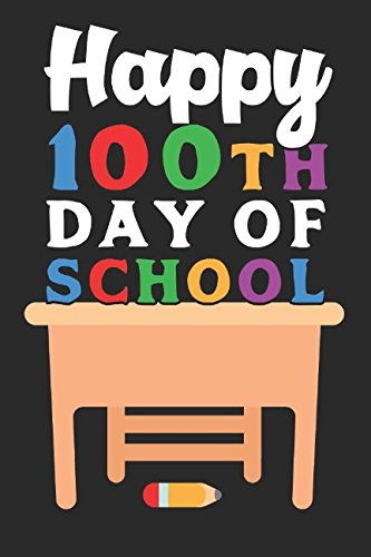 (Happy 100th Day of School: Notebook /  Journal / 110 Lined Pages (German)