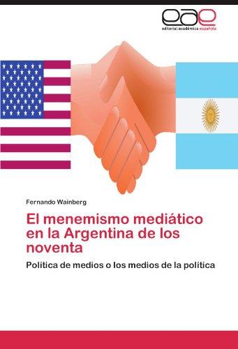 El menemismo mediático en la Argentina de los noventa: for sale  Delivered anywhere in USA