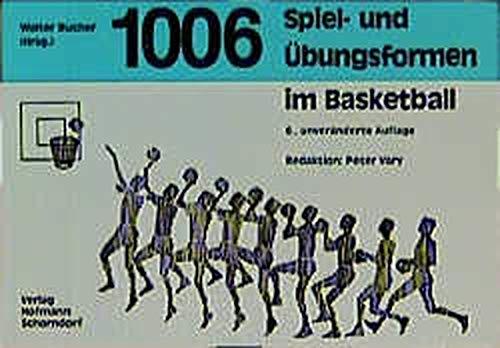 1006 Spiel- und Übungsformen im Basketball Taschenbuch – 2002 Peter Vary Walter Bucher Barbara Nüesch 3778062654