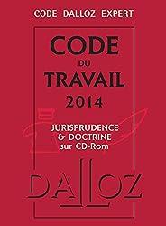 Code Dalloz Expert. Code du travail 2014 - 12e éd.