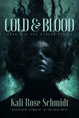 Cold & Blood (The Others Book 1)