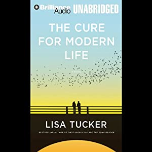 The Cure for Modern Life Audiobook