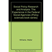 Social Policy Research and Analysis: The Experience in the Federal Social Agencies (Policy sciences book series)