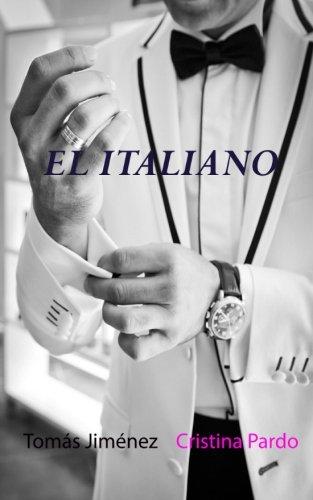 El italiano (Spanish Edition) [Tomas Jimenez Eyto - Cristina Pardo Masia] (Tapa Blanda)