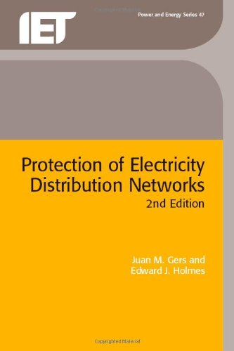 Protection of Electricity Distribution Networks (IEE Power and Energy Series)