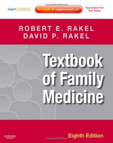 Read Online Textbook of Family Medicine: Expert Consult 8th (eighth) by Rakel MD, Robert E., Rakel MD, David (2011) Hardcover pdf