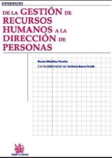 De la Gestión de Recursos Humanos a la Dirección de Personas (Spanish Edition)