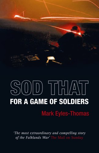 Read Online Sod That for a Game of Soldiers ebook