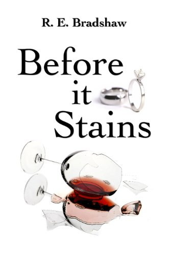 Before It Stains by [Bradshaw, R. E. ]