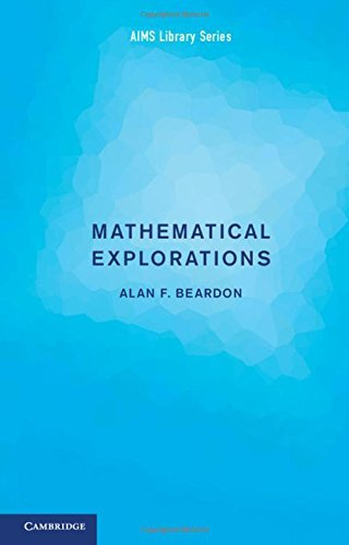 Mathematical Explorations (AIMS Library of Mathematical Sciences) by Alan F. Beardon (2016-10-27)